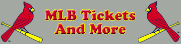 St. Louis Cardinals Tickets and More