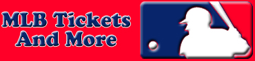 MLB Baseball Tickets and More