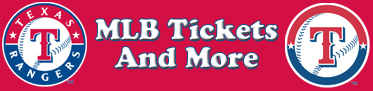 Texas Rangers Tickets and More