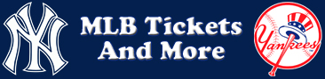 New York Yankees Tickets and More